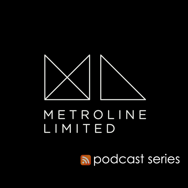 Metroline Limited Podcast